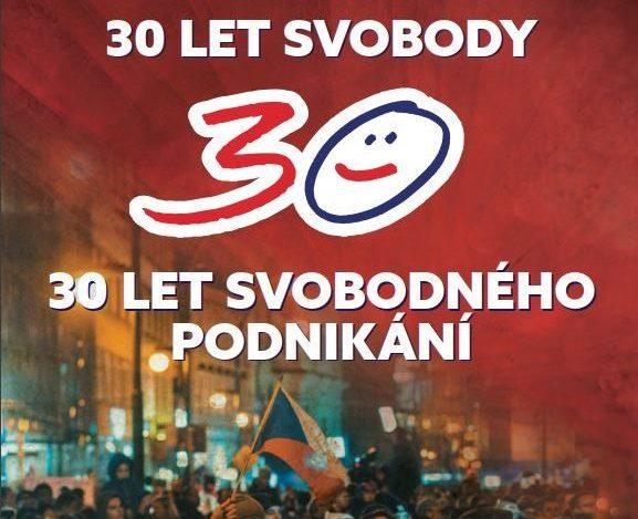 30 LET SVOBODNÉHO PODNIKÁNÍ